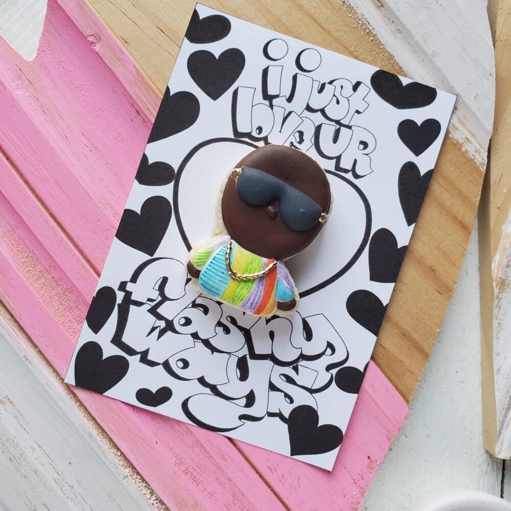 Love Ur Flashy Ways Cookie Card
